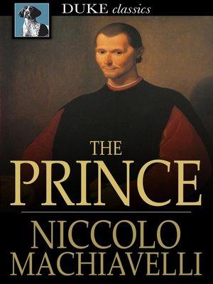 The Prince by Niccolo Machiavelli · OverDrive (Rakuten OverDrive