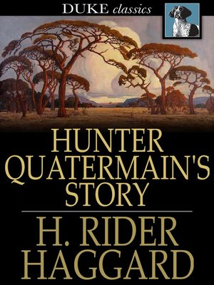 cover image of Hunter Quatermain's Story