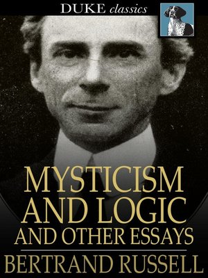 cover image of Mysticism and Logic and Other Essays