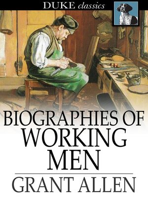 cover image of Biographies of Working Men