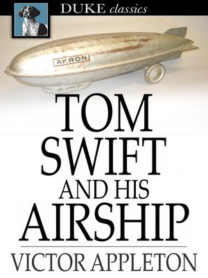 cover image of Tom Swift and His Airship: Or, the Stirring Cruise of the Red Cloud