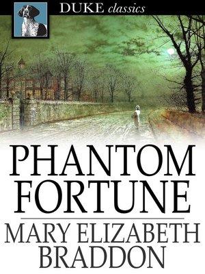cover image of Phantom Fortune