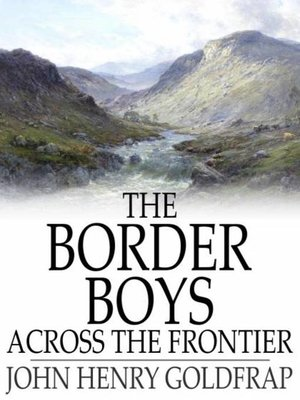 cover image of The Border Boys Across the Frontier