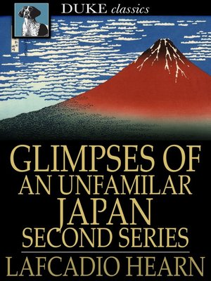 cover image of Glimpses of an Unfamilar Japan, Second Series