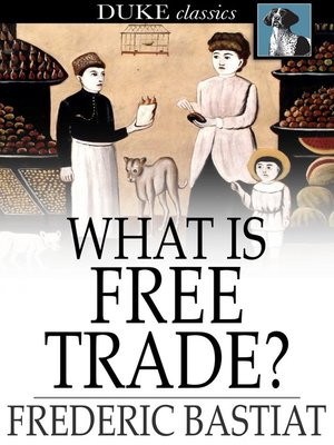 cover image of What Is Free Trade?