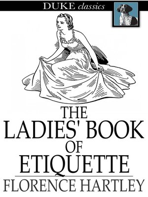 cover image of The Ladies' Book of Etiquette