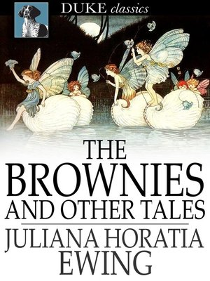 cover image of The Brownies and Other Tales