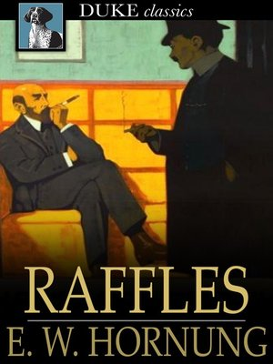 cover image of Raffles: Further Adventures of the Amateur Cracksman