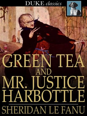 cover image of Green Tea and Mr. Justice Harbottle