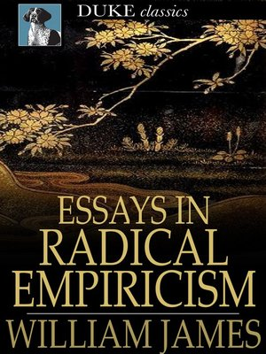 cover image of Essays in Radical Empiricism