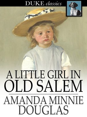 cover image of A Little Girl in Old Salem