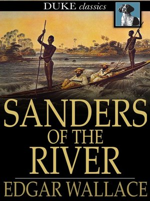 cover image of Sanders of the River