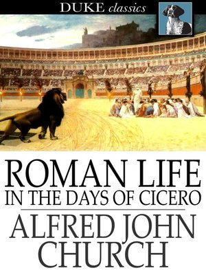 cover image of Roman Life in the Days of Cicero