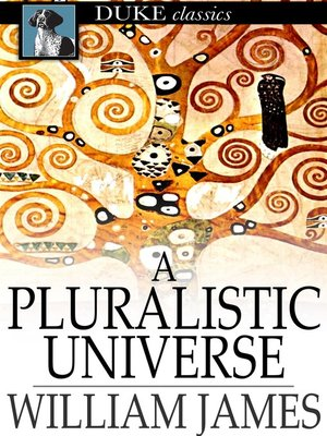 cover image of A Pluralistic Universe