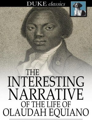 cover image of The Interesting Narrative of the Life of Olaudah Equiano