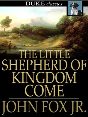 cover image of The Little Shepherd of Kingdom Come
