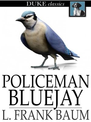 cover image of Policeman Bluejay