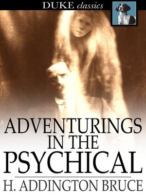 cover image of Adventurings in the Psychical