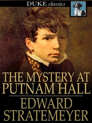 cover image of The Mystery at Putnam Hall, or, The School Chums' Strange Discovery