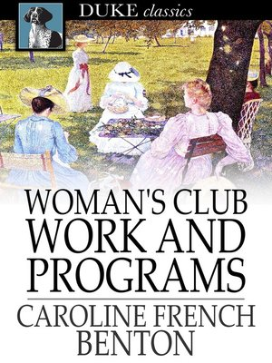 cover image of Woman's Club Work and Programs
