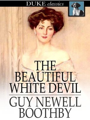 cover image of The Beautiful White Devil