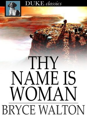 cover image of Thy Name is Woman