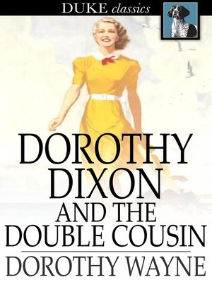 cover image of Dorothy Dixon and the Double Cousin