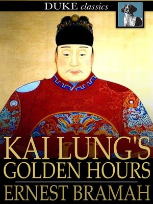 cover image of Kai Lung's Golden Hours