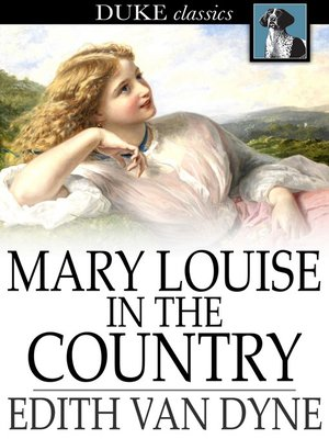 cover image of Mary Louise in the Country