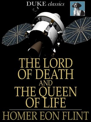 cover image of The Lord of Death and The Queen of Life