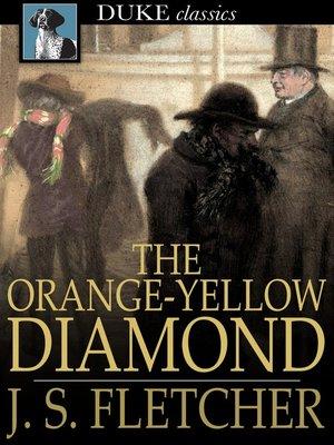 cover image of The Orange-Yellow Diamond