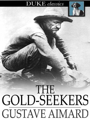 cover image of The Gold-Seekers