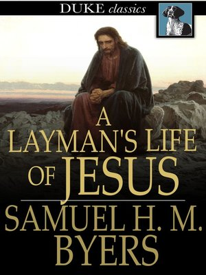 cover image of A Layman's Life of Jesus