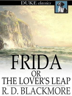 cover image of Frida, or The Lover's Leap