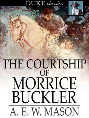 cover image of The Courtship of Morrice Buckler