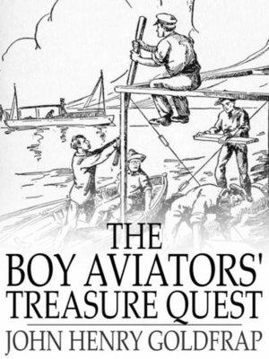 cover image of The Boy Aviators' Treasure Quest