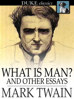 cover image of What is Man? and Other Essays
