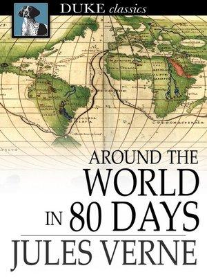 Around the World in 80 Days by Jules Verne · OverDrive (Rakuten ...