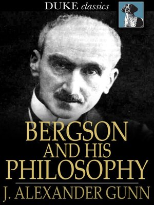 cover image of Bergson and His Philosophy