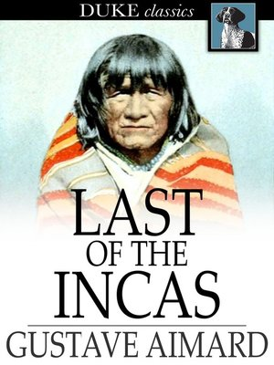 cover image of Last of the Incas