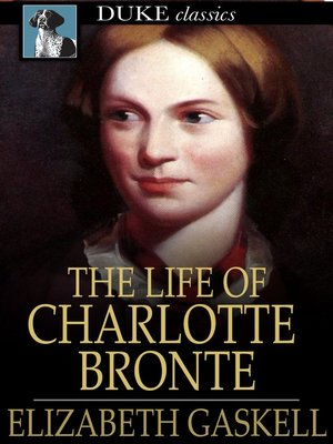 cover image of The Life of Charlotte Brontë