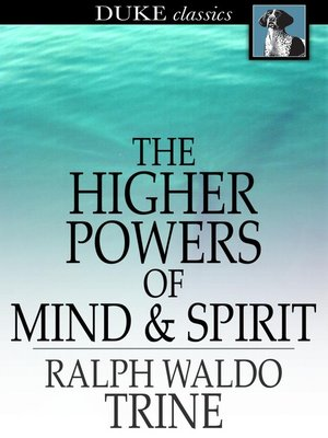 cover image of The Higher Powers of Mind and Spirit