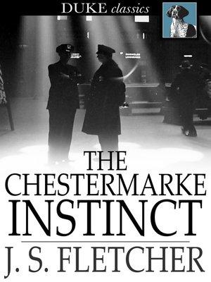 cover image of The Chestermarke Instinct