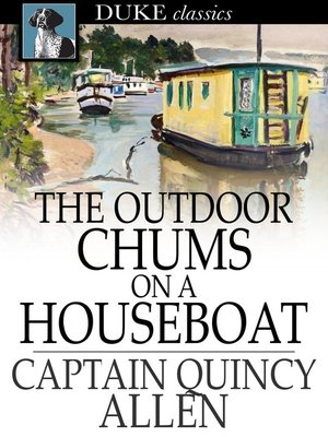 cover image of The Outdoor Chums on a Houseboat