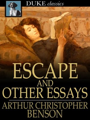 cover image of Escape and Other Essays