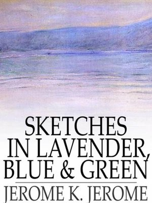 cover image of Sketches in Lavender, Blue and Green