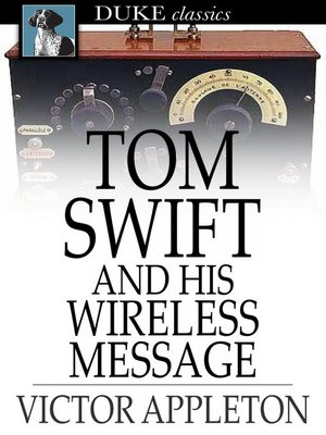 cover image of Tom Swift and His Wireless Message: Or, the Castaways of Earthquake Island