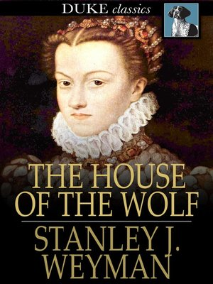 cover image of The House of the Wolf