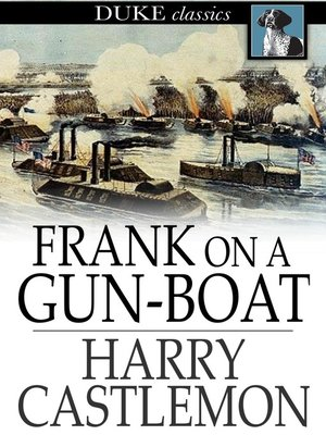 cover image of Frank on a Gun-Boat