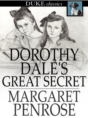cover image of Dorothy Dale's Great Secret